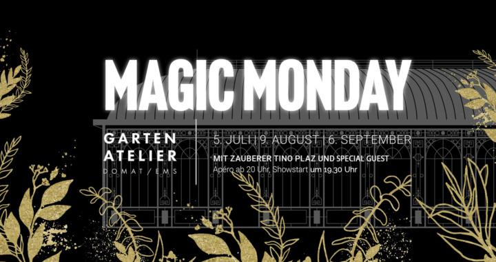 Magic Monday Domat/Ems